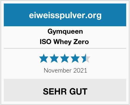 GymQueen ISO Whey Zero  Test