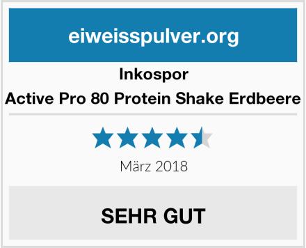 Inkospor Active Pro 80 Protein Shake Erdbeere Test