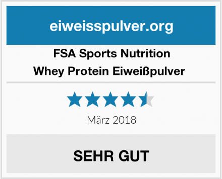FSA Sports Nutrition Whey Protein Eiweißpulver  Test