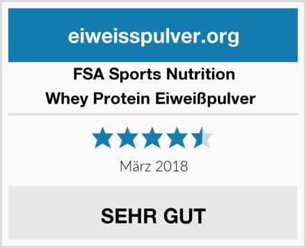 FSA Sports Nutrition Whey Protein Eiweißpulver  Test