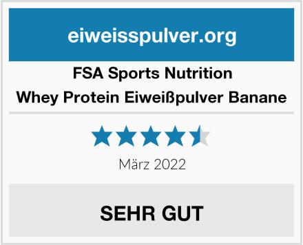 FSA Sports Nutrition Whey Protein Eiweißpulver Banane Test