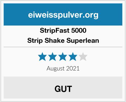 StripFast 5000 Strip Shake Superlean Test