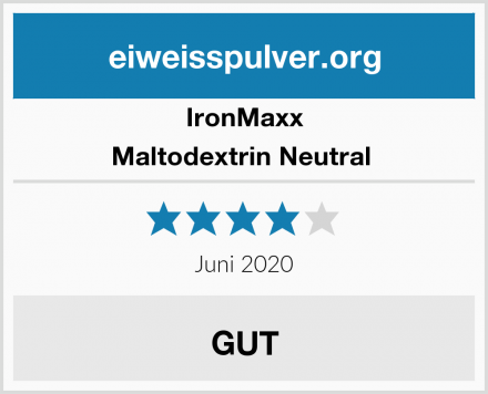 IronMaxx Maltodextrin Neutral  Test