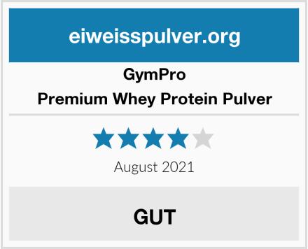 GymPro Premium Whey Protein Pulver Test