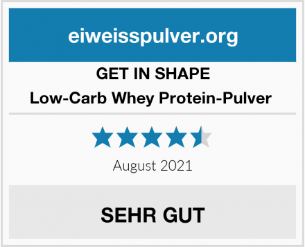 GET IN SHAPE Low-Carb Whey Protein-Pulver  Test