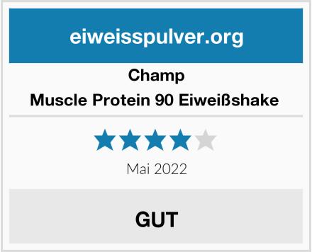 CHAMP Muscle Protein 90 Eiweißshake  Test
