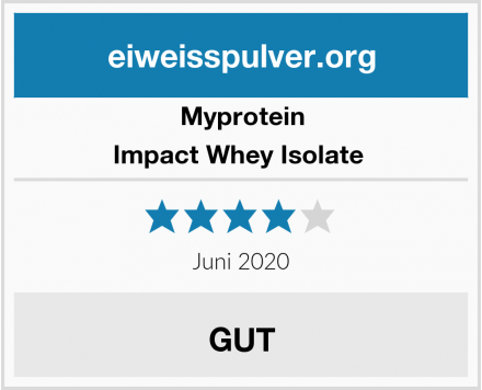 Myprotein Impact Whey Isolate  Test