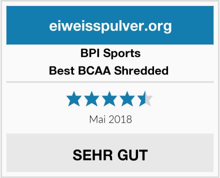 BPI Sports Best BCAA Shredded  Test
