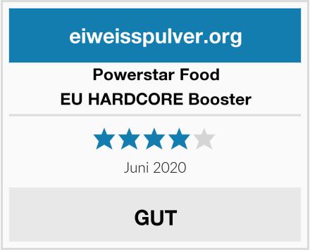 Powerstar Food EU HARDCORE Booster Test
