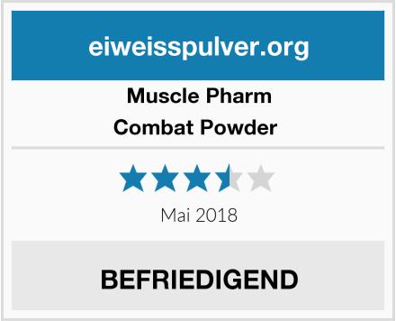 Muscle Pharm Combat Powder  Test