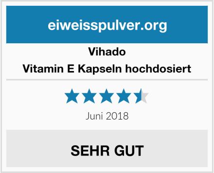 Vihado Vitamin E Kapseln hochdosiert Test
