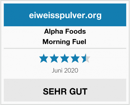 Alpha Foods Morning Fuel  Test