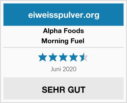Alpha Foods Morning Fuel  Test