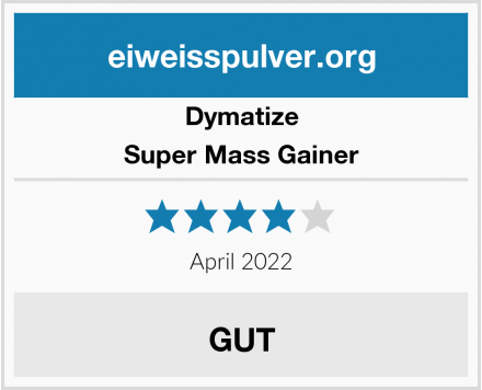 Dymatize Super Mass Gainer Test