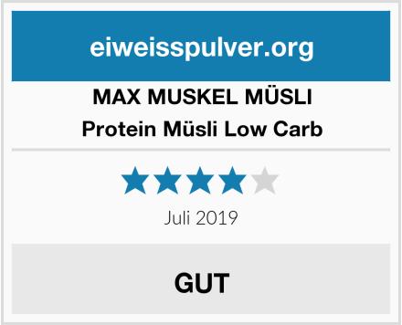 MAX MUSKEL MÜSLI  Protein Müsli Low Carb Test
