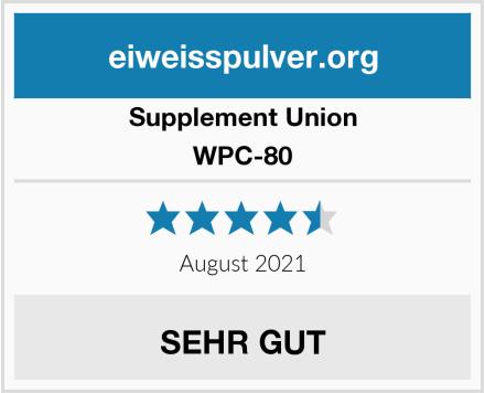 Supplement Union WPC-80 Test