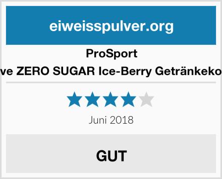 Prosport Allinclusive ZERO SUGAR Ice-Berry Getränkekonzentrat  Test
