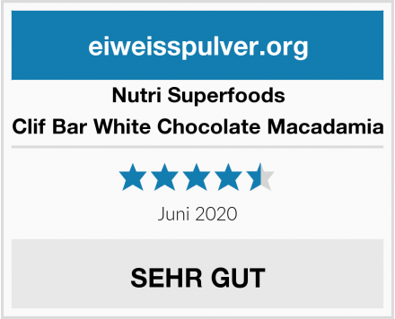 Nutri Superfoods Clif Bar White Chocolate Macadamia Test