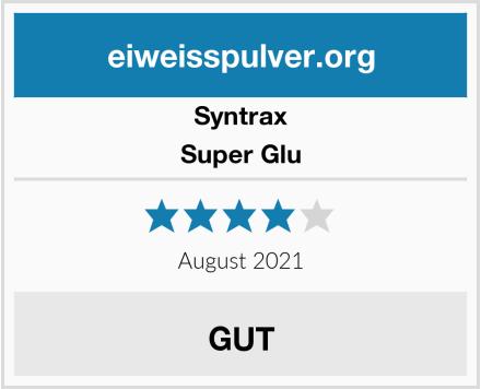 Syntrax Super Glu Test