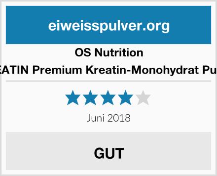 OS Nutrition KREATIN Premium Kreatin-Monohydrat Pulver  Test