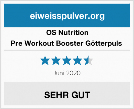 OS Nutrition Pre Workout Booster Götterpuls  Test