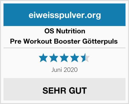 OS Nutrition Pre Workout Booster Götterpuls  Test