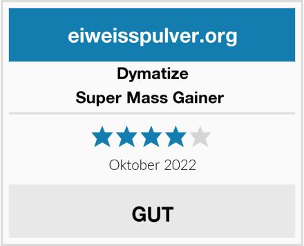 Dymatize Super Mass Gainer  Test