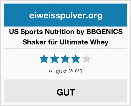 US Sports Nutrition by BBGENICS Shaker für Ultimate Whey Test