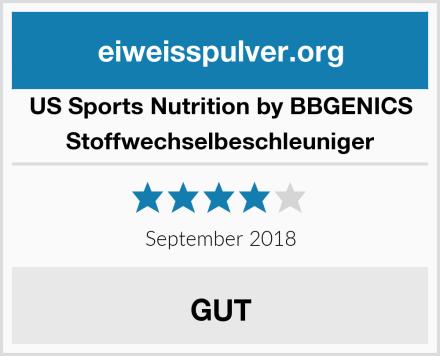 US Sports Nutrition by BBGENICS Stoffwechselbeschleuniger Test