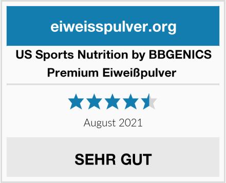 US Sports Nutrition by BBGENICS Premium Eiweißpulver  Test