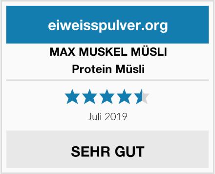MAX MUSKEL MÜSLI Protein Müsli Test