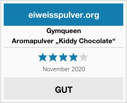 """GymQueen Aromapulver """"Kiddy Chocolate"""" Test"""