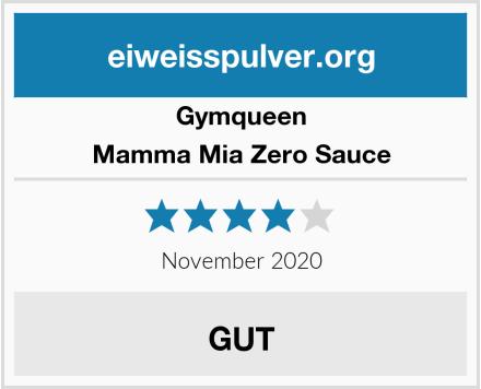 GymQueen Mamma Mia Zero Sauce Test