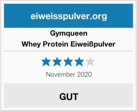 GymQueen Whey Protein Eiweißpulver Test